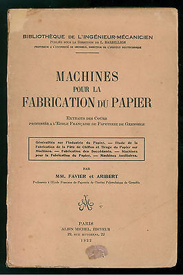 FAVIER ARIBERT MACHINES POUR LA FABRICATION DU PAPIER ALBIN MICHEL 1922 INDUSTRI