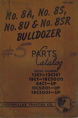 Caterpillar Vintage 8a 8s 8u Bulldozers Parts Catalog Manual Xx