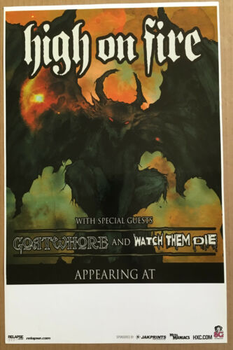 HIGH ON FIRE Rare 2005 PROMO TOUR POSTER w/ GOATWHORE for Blessed CD 11x17