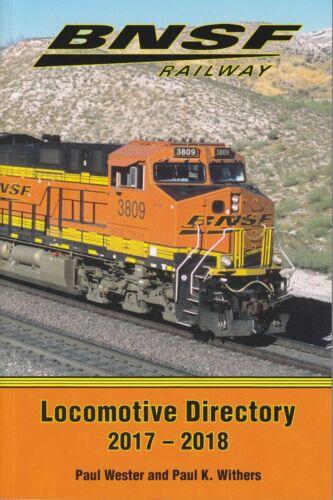 BNSF Railway 2017-2018 Locomotive Directory - (NEW BOOK)