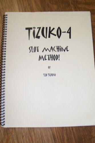 TIZUKO-4 SLOT MACHINE METHOD by TZO TIZUKO 2008/User