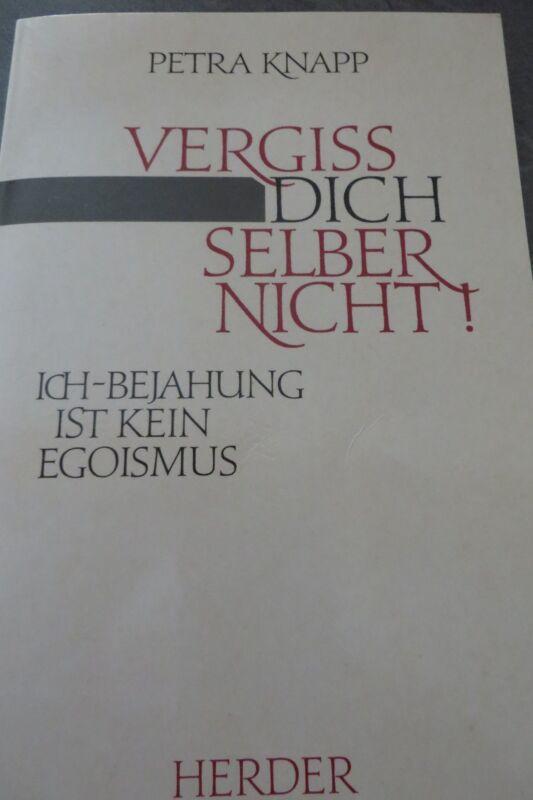 """Buch von Petra Knapp """"Vergiss Dich selber nicht"""""""