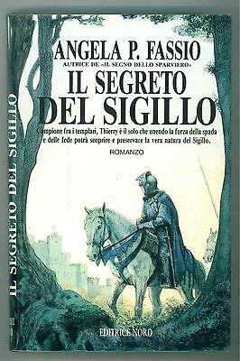 FASSIO ANGELA P. IL SEGRETO DEL SIGILLO NORD 1993 NARRATIVA FANTASY