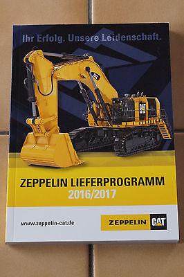 Caterpillar Zeppelin Lieferprogramm 2016/2017 Baumaschinen Gesamtkatalog