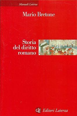 BRETONE Mario, Storia del diritto romano. Laterza, Manuali, 2007