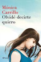 Olvidé Decirte Quiero De Mónica Carrillo -  - ebay.es