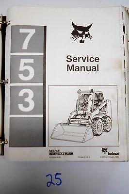 Bobcat 753 Skid Steer Service Manual