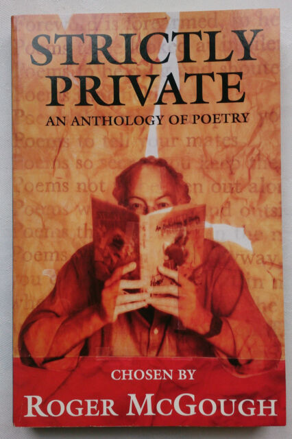 ROGER McGOUGH.STRICTLY PRIVATE AN ANTHOLOGY OF POETRY.S/B 1988.B/W ILLUSTRATIONS