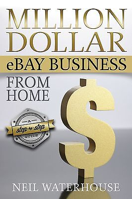 Make Money Online Business Book Million Dollar Ebay Business Sell From Home