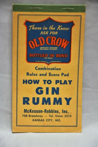 "GIN RUMMY & SCORE BOOK FROM ""OLD CROW"" DISTRIBUTOR IN KANSAS CITY, MO."