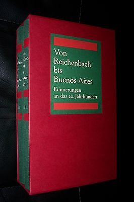 1996 Von Reichenbach bis Buenos Aires Erinnerungen an das 20. Jahrhundert 2 Bnd