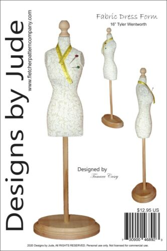 """Fabric Dress Form Sewing  Pattern for 16"""" Tyler Wentworth Tonner Dolls"""