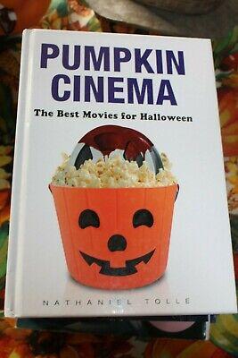 The Best Halloween Pumpkins (PUMPKIN CINEMA - THE BEST MOVIES FOR HALLOWEEN - NATHANIEL TOLLE -)