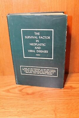 The Survival Factor In Neoplastic And Viral Diseases By William Koch 1961 Hbdj