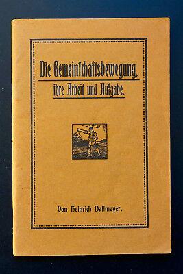 Die Gemeinschaftsbewegung, von Heinrich Dallmeyer, 2. Auflage 1914, Broschüre