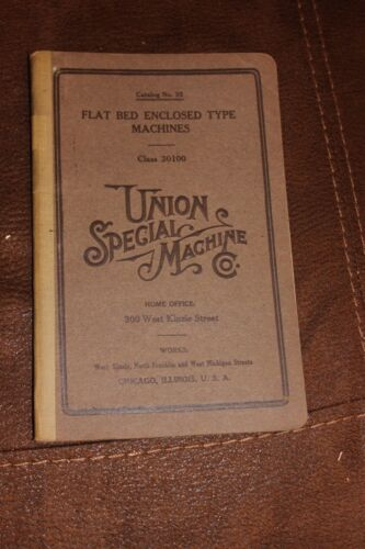 1913 Union Special Sewing Machine Company flat bed enclosed type catalog antique