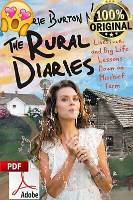 The Rural Diaries: Love, Livestock, and Big Life Lessons Down
