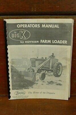Vintage The Big K By Koyker Farm Loader Operators Owners Manual - Hull Iowa