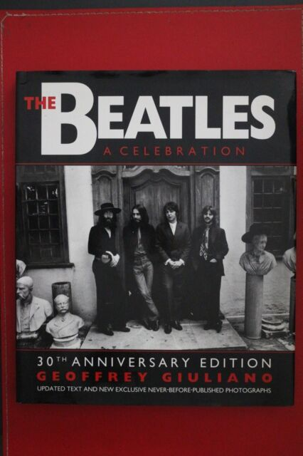 THE BEATLES: A CELEBRATION Geoffrey Giuliano 30th Anniversary Ed. (HC/DJ, 1992)
