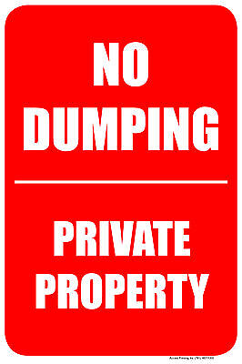 No Dumping Private Property 12x18 Pvc Sign