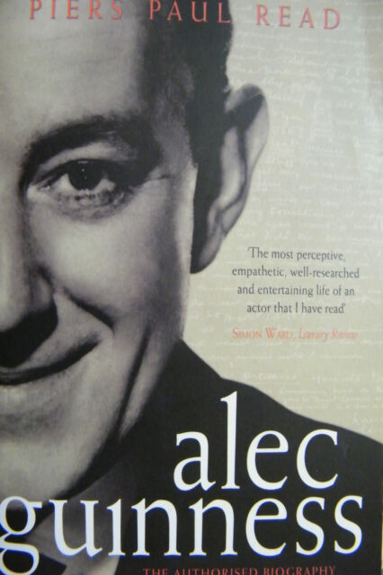 Alec Guinness Piers Paul Read Softcover
