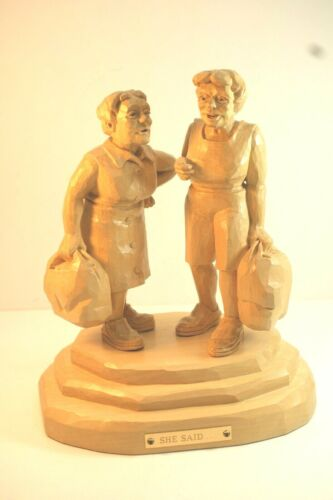"""Wood Carving, Hand Carved, Ladies Talking, """"She Said"""", Ray L. Tarry, 1992, 9 in."""