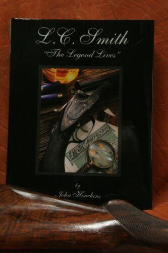 """L. C. Smith --The Legend Lives"", by  John Houchins--Sale @ $130"