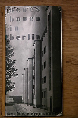 Bauhaus. Heinz Johannes. Neues Bauen in Berlin. 1931