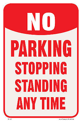 No Parking Stopping Standing Any Time Street Road Lot Sign