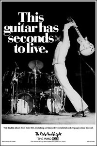 The Who - This guitar has seconds to live Poster - New and Improved!!!