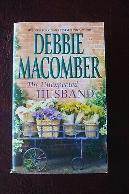 Debbie Macomber The Unexpected Husband Paperback