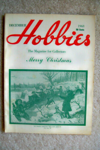 "December 1968 ""Hobbies"" Magazine - Dolls, Firearms, Indian Relics, Coins & More"