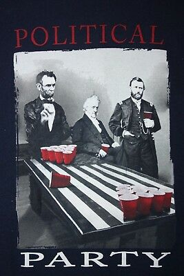 Lincoln Party (Political Party: Lincoln, Jackson, & Grant Beer Pong T Shirt)