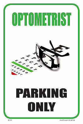 Optometrist 12x18 Business Retail Store Parking Signs