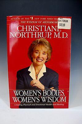 Womens Bodies  Womens Wisdom  Christiane Northrup  M D  Paperback
