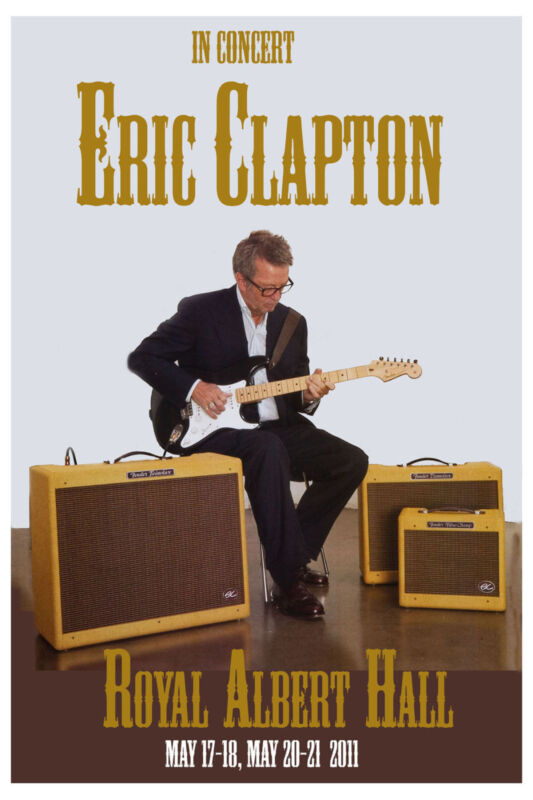 Eric Clapton at  Royale Albert Hall UK Concert Poster 2011  Wide Format  24x36