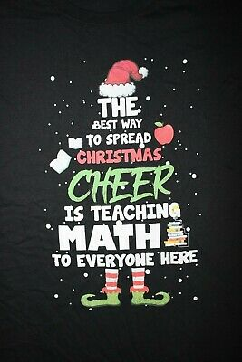 Best Way To Spread Christmas Cheer is Teaching Math T-Shirt  Large,