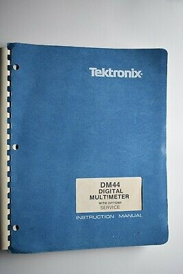 Tektronix Dm44 Digital Multimeter Factory Manual