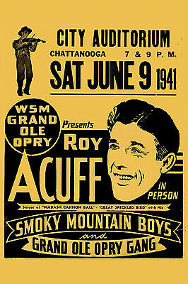 Country: Roy Acuff  * Grand Ole Opry * at Chattanooga City Auditorium Poster