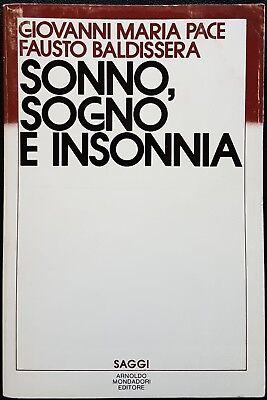 G. Maria Pace e Fausto Baldissera, Sonno, sogno e insonnia, Ed. Mondadori, 1985