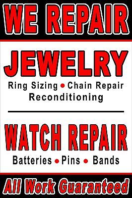 Poster Sign We Repair Jewelry And Watches 24x36