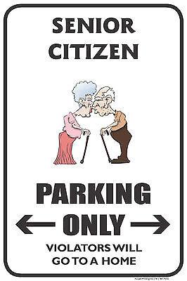 "SENIOR CITIZEN 12""x18"" NOVELTY PARKING SIGN"
