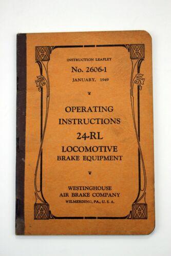 Operating Instructions 24-RL Locomotive Brake Equipment No. 2606-1 1949 Leaflet
