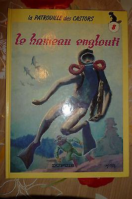 BD la patrouille des castors n°8 le hameau englouti EO cartonné 1986 TBE