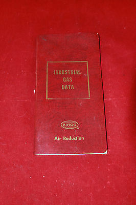 1963 Industrial Gas Data Reference Air Reduction Booklet Airco