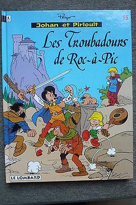 BD johan et pirlouit n°15 les troubadours de roc-à-pic EO 1995 TBE peyo