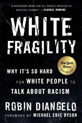 White Fragility by Robin DiAngelo (2018, Digitaldown)