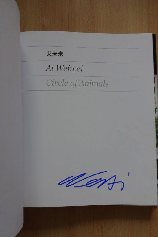 """Ai Weiwei Autogramm signed Katalog """"Circle of Animals"""""""