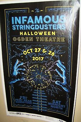 INFAMOUS STRINGDUSTERS in Concert Show Poster Halloween Show 10-27th & 28th 2017