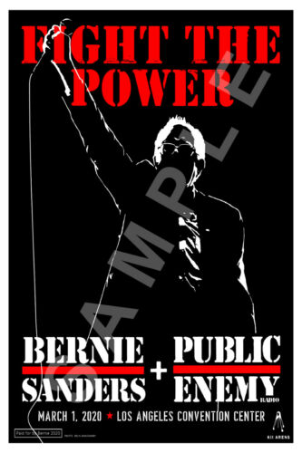 PUBLIC ENEMY 12x18 FIGHT THE POWER BERNIE SANDERS POSTER LOS ANGELES CONCERT
